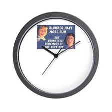 Blondes Have More Fun Wall Clock