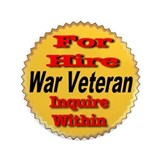 "For Hire War Veteran 3.5"" Button"