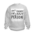 Crazy Person Kids Sweatshirt