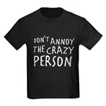 Crazy Person Kids Dark T-Shirt