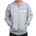Stop talking - write! Zip Hoodie