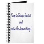 Stop talking - write! Journal