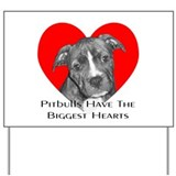 Biggest Hearts Yard Sign
