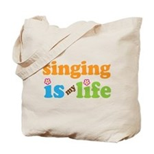 Singing is my Life Tote Bag