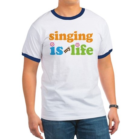 Singing is my Life Ringer T