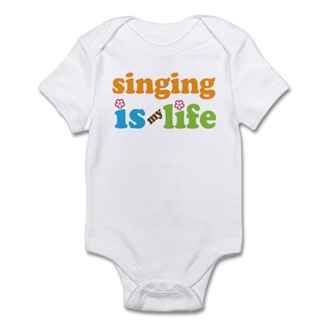Singing is my Life Infant Bodysuit