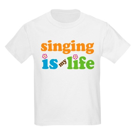 Singing is my Life Kids Light T-Shirt