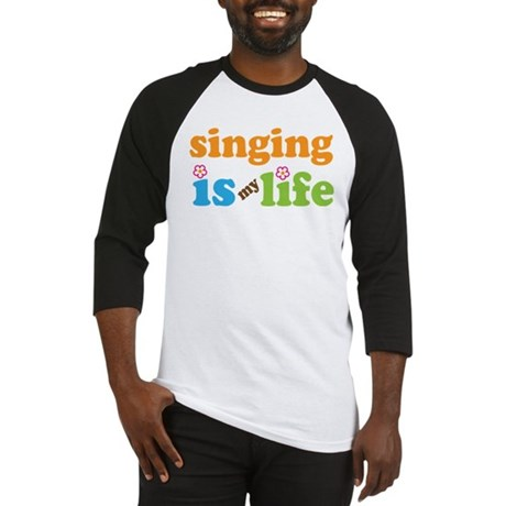 Singing is my Life Baseball Jersey