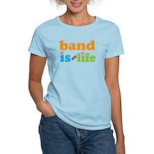 Band Is My Life Women's Light T-Shirt