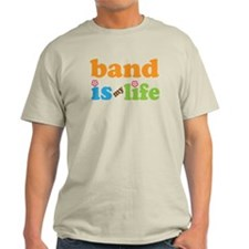 Band Is My Life Light T-Shirt