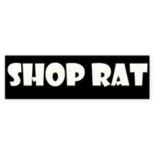 Shop Rat Bumper Sticker (10 pk)