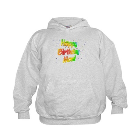 Happy Birthday Mom Kids Hoodie