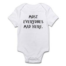 Everyones Mad Here Infant Bodysuit