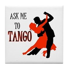 TANGO WITH ME Tile Coaster