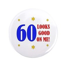 "Fun 60th Birthday 3.5"" Button (100 pack)"
