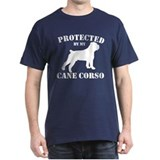 Protected by my Cane Corso T-Shirt