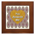 You Bedazzle Me Framed Tile