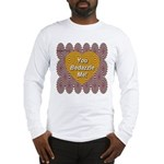 You Bedazzle Me Long Sleeve T-Shirt