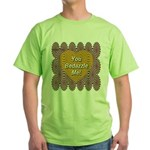 You Bedazzle Me Green T-Shirt