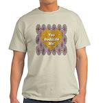 You Bedazzle Me Light T-Shirt