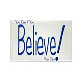 Believe! (blue) Rectangle Magnet (10 pack)