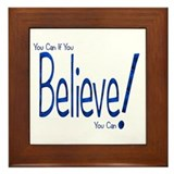 Believe! (blue) Framed Tile