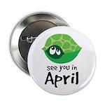 """April Turtle Baby Announcement 2.25"""" Button"""