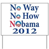 Not Obama 2012 Yard Sign
