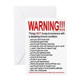 Chronic Condition Warning Greeting Card