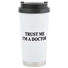 Trust me I'm a Doctor Ceramic Travel Mug