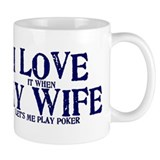 I love my wife poker funny Small Mug