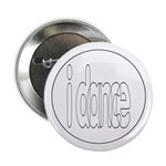 I Dance Button