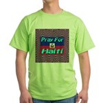 Pray For Haiti Green T-Shirt