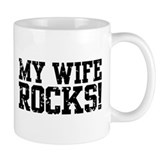 My Wife Rocks Coffee Mug