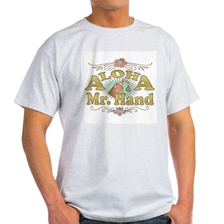 Aloha Mr Hand Light T-Shirt