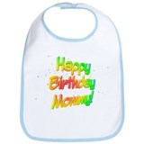 Happy Birthday Mommy Bib