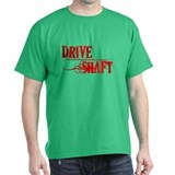 Drive Shaft Dark Shirt (multiple colors available)