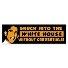 Obama Snuck In Bumper Bumper Sticker