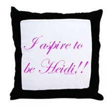 Aspire 2 Be Heidi Throw Pillow