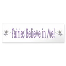 Fairies Believe In Me Bumper Car Sticker