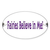 Fairies Believe In Me Oval Decal