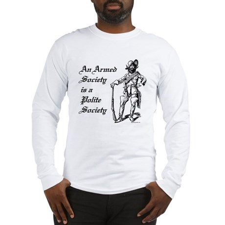 An Armed Society Long Sleeve T-Shirt