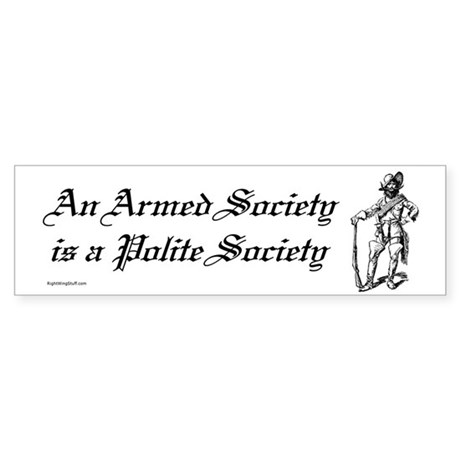 An Armed Society Bumper Sticker