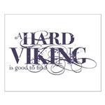 A Hard Viking is Good to Find Small Poster