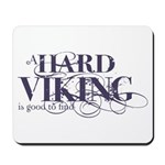 A Hard Viking is Good to Find Mousepad