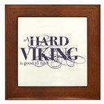 A Hard Viking is Good to Find Framed Tile