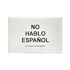I Don't Speak Spanish Rectangle Magnet