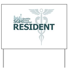 Seattle Grace Resident Yard Sign