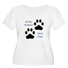 All My Children Have Paws T-Shirt