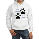 All My Children Have Paws Hoodie Sweatshirt